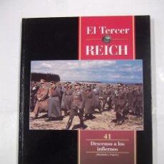 Libros de segunda mano: EL TERCER REICH. TOMO Nº 41. DESCENSO A LOS INFIERNOS. PRIMERA PARTE. TIME LIFE ROMBO. TDK308. Lote 98016843