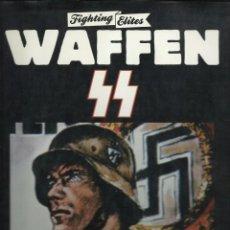 Libros de segunda mano: KEITH SIMPSON : WAFFEN SS. (FIGHTING ELITES. BISON BOOKS, LONDON, 1990). Lote 98713115