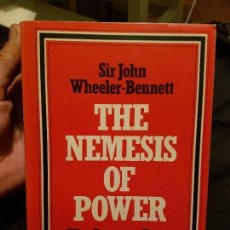 Libros de segunda mano: THE POWER OF NEMESIS. THE GERMAN ARMY IN POLITICS 1918-1945. Lote 99843423