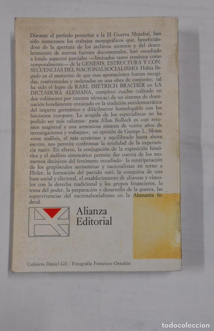 Libros de segunda mano: LA DICTADURA ALEMANA I GENESIS ESTRUCTURA Y CONSECUENCIAS DEL NACIONALSOCIALISMO. K. DIETRICH TDK317 - Foto 2 - 99994159