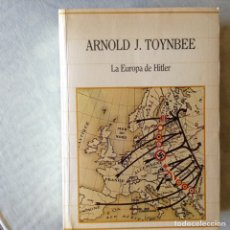 Libros de segunda mano: LA EUROPA DE HITLER. ARNOLD J. TOYNBEE. Lote 100214314