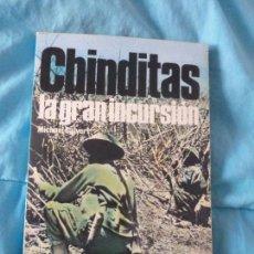Libros de segunda mano: CHINDITAS, LA GRAN INCURSIÓN MASIVA. CALVERT, MICHAEL EDITORIAL SAN MARTÍN. (1977) 159PP. Lote 100359011
