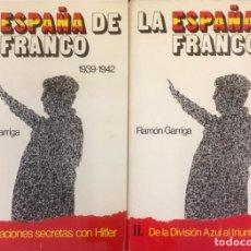 Libros de segunda mano: LA ESPAÑA DE FRANCO. 2 TOMOS.RAMÓN GARRIGA.. Lote 101003771
