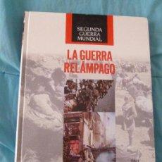 Libros de segunda mano: LA SEGUNDA GUERRA MUNDIAL ( TIME LIFE ) Nº 5. LA GUERRA RELÁMPAGO I. Lote 101127043