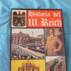Libros de segunda mano: HISTORIA DEL III REICH. 4 TOMOS. ED.NOGUER 1974 COMPLETA. Lote 101131003