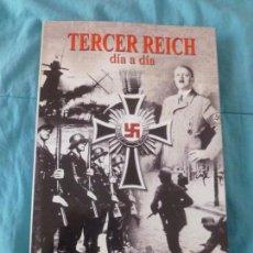 Libros de segunda mano: EL TERCER REICH DÍA A DÍA 1923-1945 AILSBY. ED.LIBSA 2002189PP. Lote 101131739