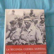 Libros de segunda mano: LA SEGUNDA GUERRA MUNDIAL EN FOTOGRAFIAS Y DOCUMENTOS -SEGUNDA PARTE 1941-1943 PLAZA Y JANES 1973 . Lote 101140243