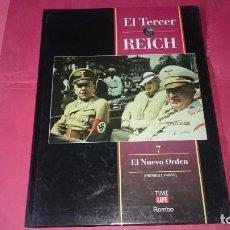 Libros de segunda mano: EL TERCER REICH Nº 7 EL NUEV ORDEN ED. TIME LIFE ROMBO. Lote 101264287