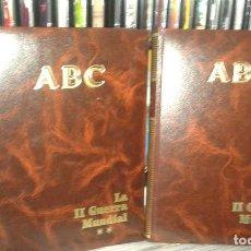 Libros de segunda mano: ABC. HISTORIA DE LA II GUERRA MUNDIAL (2 TOMOS). . Lote 101667939