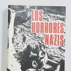 Libros de segunda mano: LOS HORRORES NAZIS - HANS RAINER. Lote 102031311