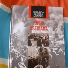 Libros de segunda mano: SEGUNDA GUERRA MUNDIAL. FOLIO. RUSIA ASEDIADA 2008 . 210PP. Lote 102059151