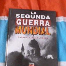 Libros de segunda mano: LA SEGUNDA GUERRA MUNDIAL. TIME FOLIO. LA BATALLA DE INGLATERRA DOS 1995 116PP. Lote 102068087