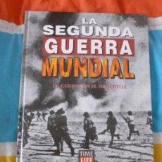 Libros de segunda mano: LA SEGUNDA GUERRA MUNDIAL. TIME FOLIO. LA GUERRADEL DESIERTO . UNO 1995 116PP. Lote 102068383