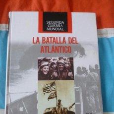 Libros de segunda mano: LA SEGUNDA GUERRA MUNDIAL. TIME FOLIO.LA BATALLA DEL ATLANTICO. . 2009 208PP. Lote 102081031