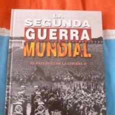 Libros de segunda mano: LA SEGUNDA GUERRA MUNDIAL. TIME FOLIO.EL PRELUDIO DE LA GUERRA DOS 1995. Lote 102082903