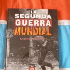 Libros de segunda mano: LA SEGUNDA GUERRA MUNDIAL. TIME FOLIO. LA GUERRA RELAMPAGO UNO 1995. Lote 102083043