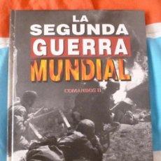 Libros de segunda mano: LA SEGUNDA GUERRA MUNDIAL. TIME FOLIO. COMANDO DOS 1995. Lote 102083399