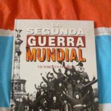 Libros de segunda mano: LA SEGUNDA GUERRA MUNDIAL. TIME FOLIO. VICTORIA EN EUROPA UNO. 1995. Lote 102095459