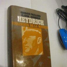 Libros de segunda mano: HEYDRICH VIOLINISTA DE LA MUERTE, EDITORIAL EUROS, 1974, GEORGES PAILLARD, CLAUDE ROUGERIE. Lote 103429711