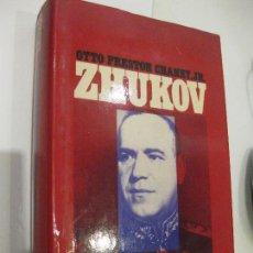 Libros de segunda mano: ZHUKOV POR OTTO PRESTON CHANEY,JR . Lote 103432247