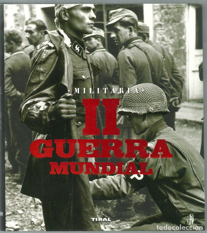 Libros de segunda mano: MILITARIA II GUERRA MUNDIAL - TIKAL - 18,5 X 17 - 288 PAGINAS - Foto 6 - 103748967