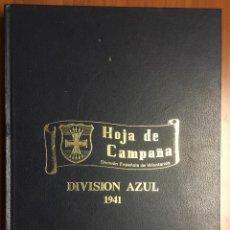 Libros de segunda mano: HOJA DE CAMPAÑA. DIVISIÓN AZUL, 1941. DIVISIÓN ESPAÑOLA DE VOLUNTARIOS. EDICIÓN FACSÍMIL. . Lote 103946783