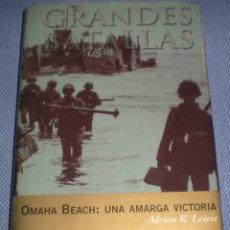 Libros de segunda mano: OMAHA BEACH: UNA AMARGA VICTORIA - ADRIAN R.LEWIS. Lote 103909031