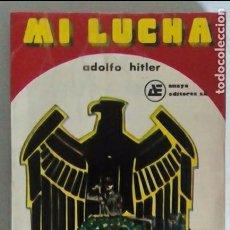 Libros de segunda mano: MI LUCHA. HITLER. ANAYA EDITORES. MÉXICO. Lote 104250291