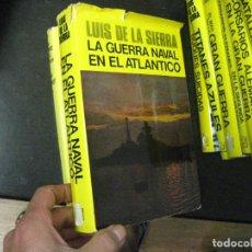 Libros de segunda mano: LA GUERRA NAVAL EN EL ATLANTICO, LUIS DE LA SIERRA, EDITORIAL JUVENTUD, 1974, SEGUNDA GUERRA MUNDIAL. Lote 104422835