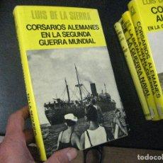 Libros de segunda mano: CORSARIOS ALEMANES EN LA SEGUNDA GUERRA MUNDIAL LUIS DE LA SIERRA EDITORIAL JUVENTUD. Lote 104423143