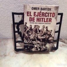 Libros de segunda mano: EL EJERCITO DE HITLER / OMER BARTOV. Lote 104519575
