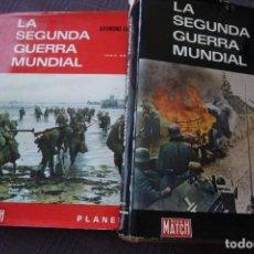 Libros de segunda mano: LA SEGUNDA GUERRA MUNDIAL - RAYMOND CARTIER (2 TOMOS, DE PLANETA Y PARÍS MATCH). Lote 105141015