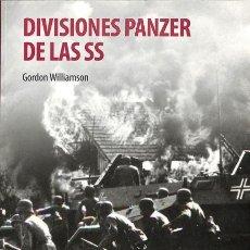 Libros de segunda mano: DIVISIONES PANZER DE LAS SS - BRUCE QUARRIE / MIKE CHAPPELL - SOLDADOS DE LA II GUERRA MUNDIAL. Lote 106229358