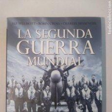 Libros de segunda mano: LA SEGUNDA GUERRA MUNDIAL H.P. WILLMOTT; ROBIN CROSS; CHARLES MESSENGER ,. Lote 109774939