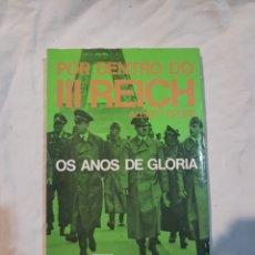 Libros de segunda mano: POR DENTRO DEL TERCER REICH LOS AÑOS DE GLORIA ALBERT SPEER. Lote 110911155