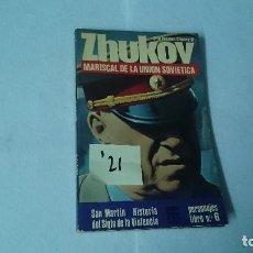 Libros de segunda mano: ZHUKOV MARISCAL DE LA UNION SOVIETICA OTTO PRESTON CHANEY JR. ED. SAN MARTIN PERSONAJES Nº 6 I21. Lote 110964947