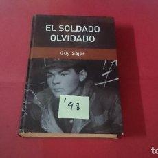 Libros de segunda mano: EL SOLDADO OLVIDADO GUY SAJER I98. Lote 110967995