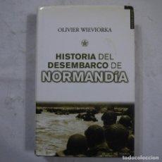 Libros de segunda mano: HISTORIA DEL DESEMBARCO DE NORMANDÍA. DESDE LOS ORÍGENES A LA LIBERACION DE PARIS 1941-1944 - 2008. Lote 111023363