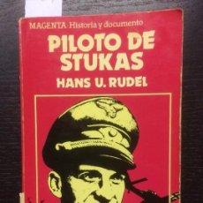 Libros de segunda mano: PILOTO DE STUKAS, HANS U RUDEL. Lote 111145123