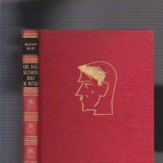 Libros de segunda mano: LOS DIEZ ULTIMOS DIAS DE HITLER GERHARD BOLDT. Lote 111478195