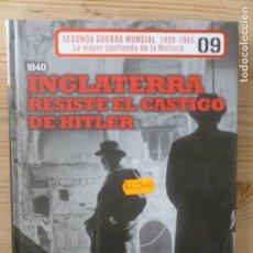 Libros de segunda mano: 2ª GUERRA MUNDIAL Nº 9: INGLATERRA RESISTE EL CASTIGO DE HITLER - EL MUNDO. Lote 112131091