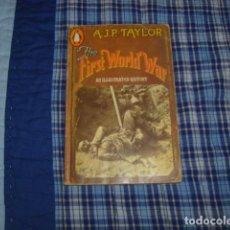 Gebrauchte Bücher - THE FIRST WORLD WAR , AN ILLUSTRATED HISTORY , A.J.P. TAYLOR - 112541987