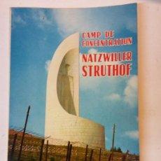 Libros de segunda mano: BJS. CAMP DE CONCENTRATION NATZWILLER STUTHOF. EN FRANCES. BUMART TU LIBRERIA. LIBROS RAROS. Lote 112977759