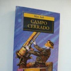 Libros de segunda mano: CAMPO CERRADO. MAX AUB. EL LABERINTO MÁGICO I. ALFAGUARA BOLSILLO.. Lote 113337047
