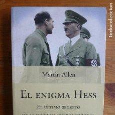 Libros de segunda mano: EL ENIGMA HESS ALLEN, MARTIN PUBLICADO POR PLANETA (2004) 337PP. Lote 113666723