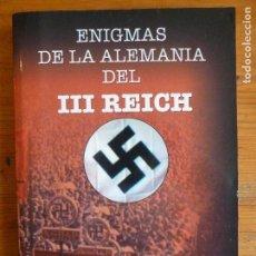 Libros de segunda mano: ENIGMAS DE LA ALEMANIA DEL III REICH MERCEDES COMPTE. ALBOR 2011 188PP. Lote 113909239