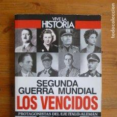 Libros de segunda mano: SEGUNDA GUERRA MUNDIAL. LOS VENCIDOS. GLOBUS. 2014 188PP. Lote 115248523