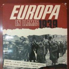 Libros de segunda mano: EUROPA EN LLAMAS 1939. Lote 115351879