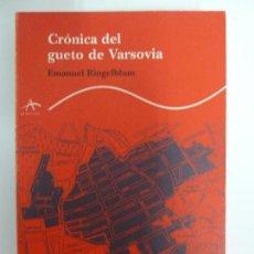 Libros de segunda mano: CRÓNICA DEL GUETO DE VARSOVIA. RINGELBLUM. Lote 115670071