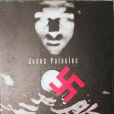 Libros de segunda mano: JESÚS PALACIOS, ERIK JAN HANUSSEN. LA VIDA Y LOS TIEMPOS DEL MAGO DE HITLER, . Lote 116185763